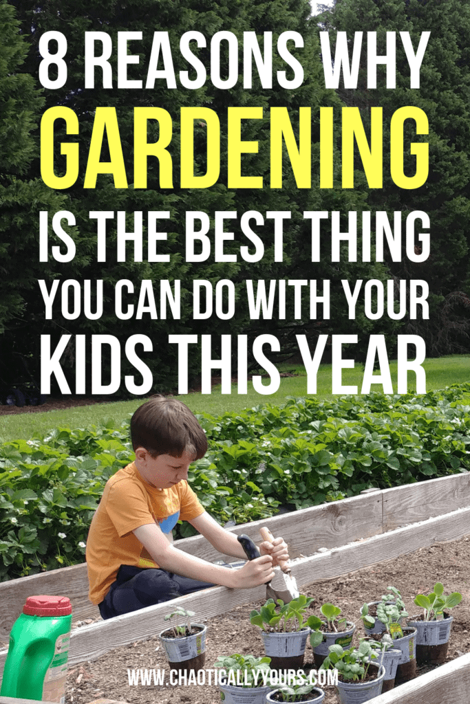8 Reasons Why Gardening Is the Best Thing You Can Do With Your Kids This Year