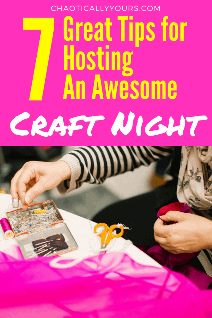 Bring all your maker friends together and hold a great craft night with these seven tips!