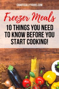 Food on a chopping board with the title Freezer Meals 10 things you need to know before you start cooking