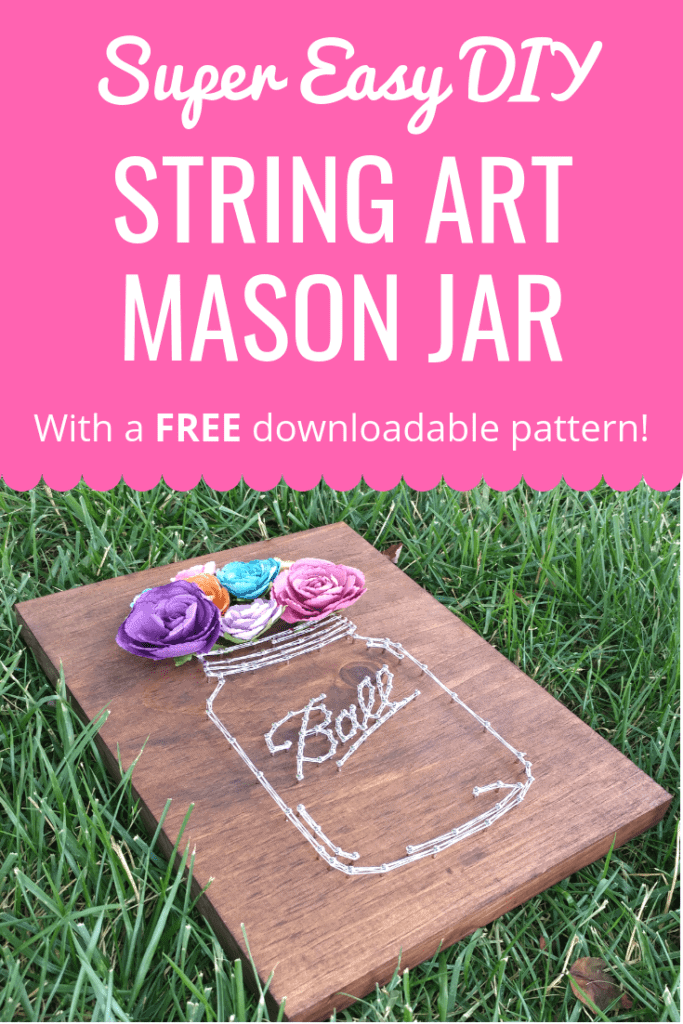 Make your own artwork with this super easy DIY Mason Jar String Art Project! Includes a FREE downloadable pattern template!