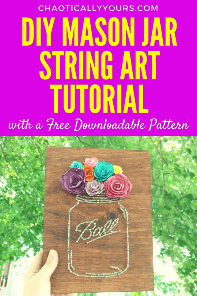 DIY Mason Jar String Art Tutorial with Free Dowloadable Pattern