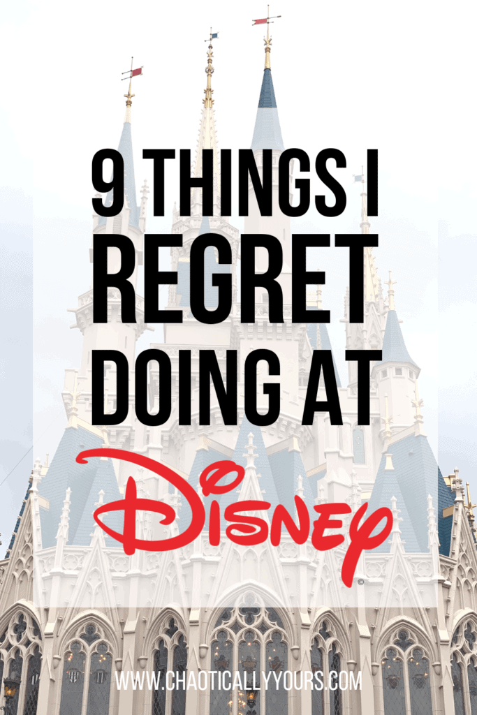 9 Things I Regret Doing At Disney World