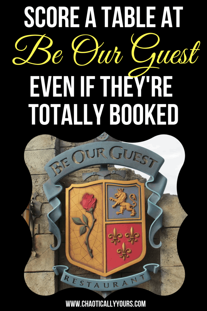 How to get a reservation at Be Our Guest when they're totally booked up!