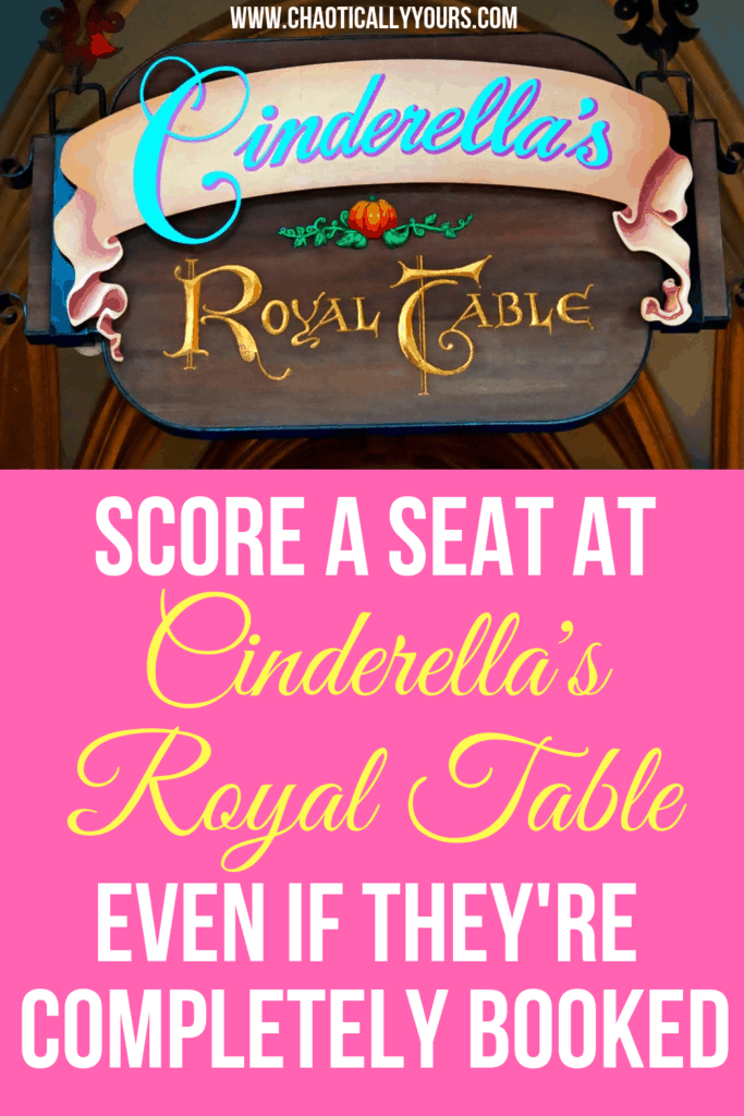 Eat at Cinderella's Royal Table, even if they're already booked up!