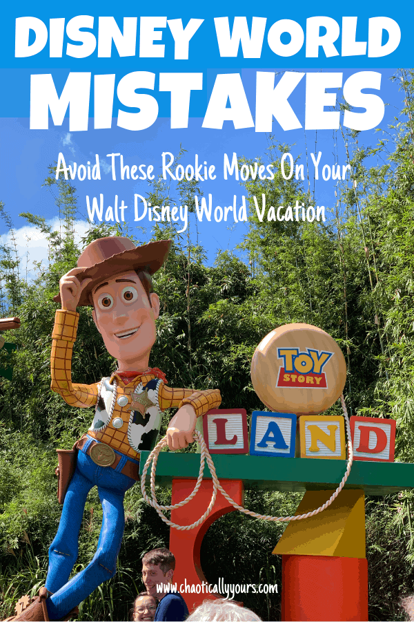 Don't make these Rookie mistakes on your Walt Disney World Vacation.