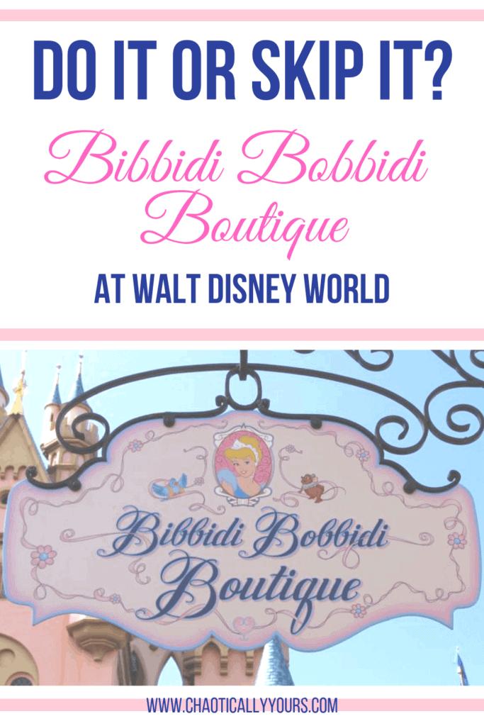Do it or skip it? Bibbidi Bobbidi Boutique at Walt Disney World