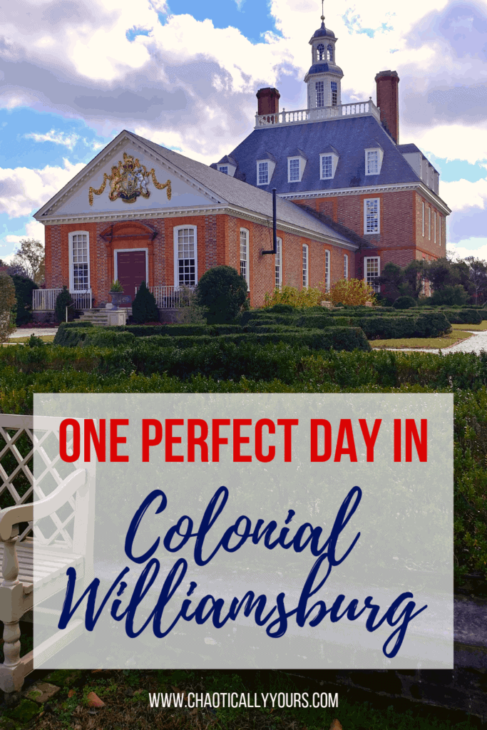 One Perfect Day In Colonial Williamsburg