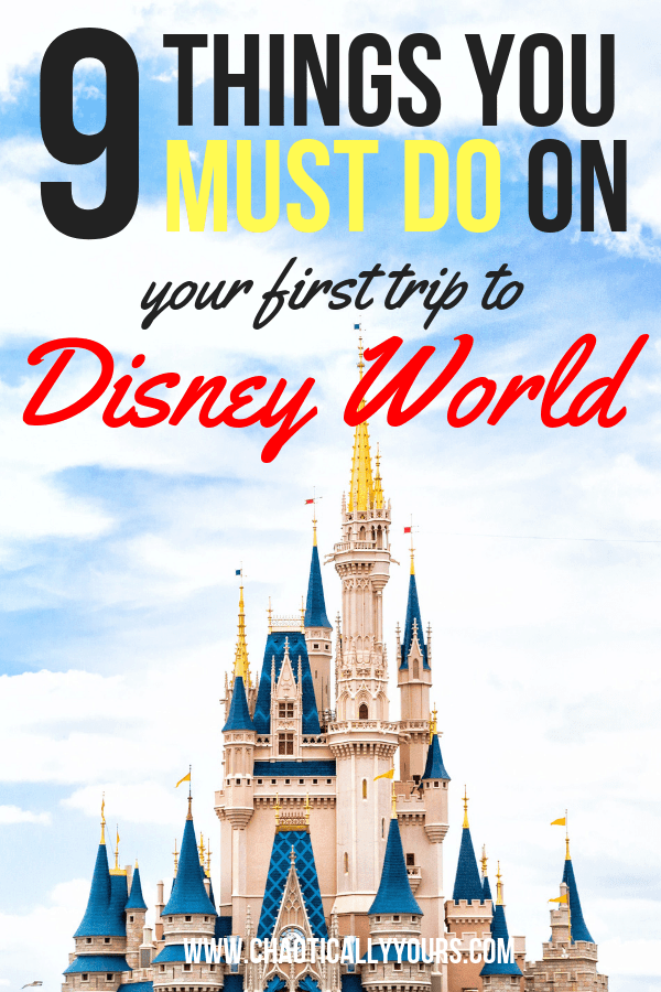 Make sure you don't miss these nine essential things you MUST DO on your first trip to Disney World!