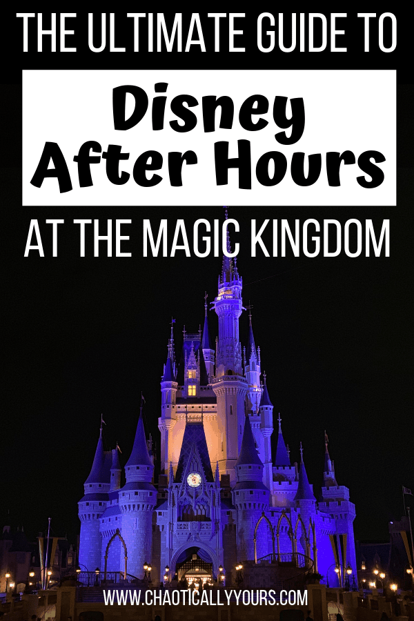 Disney After Hours: The Ultimate Guide to the magic after the Magic Kingdom closes at Walt Disney World