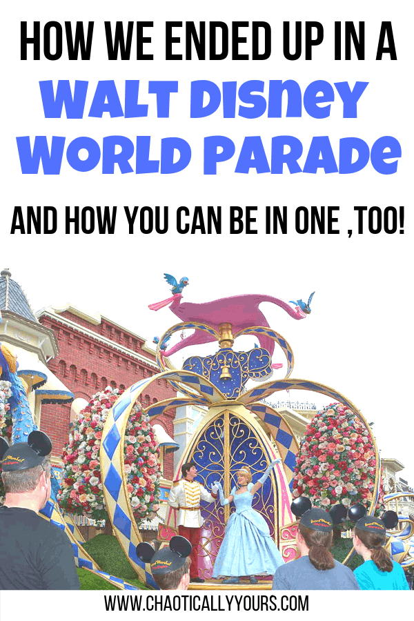 Disney Parade: How We Ended Up in a Magic Kingdom Parade in Walt Disney World