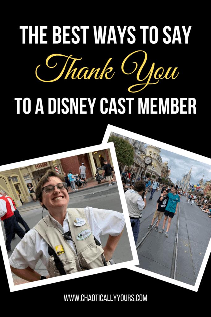 The Best Ways To Thank A Walt Disney World Cast Member