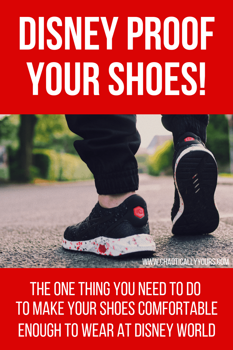 Make any pair of shoes comfortable enough to wear to Disney World!