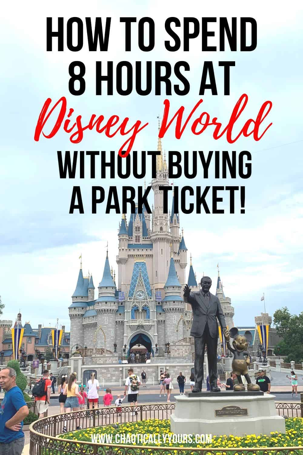 How YOU can spend 8 hours at Walt Disney World without buying a park ticket!