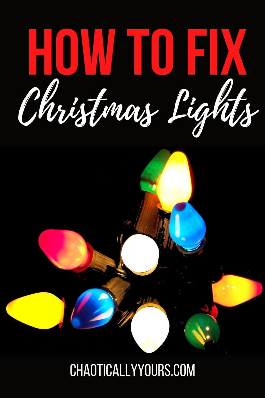 how to fix Christmas lights pin image